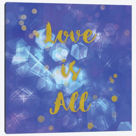 Love Is All Canvas Print #TLA12} by Tina Lavoie Canvas Print