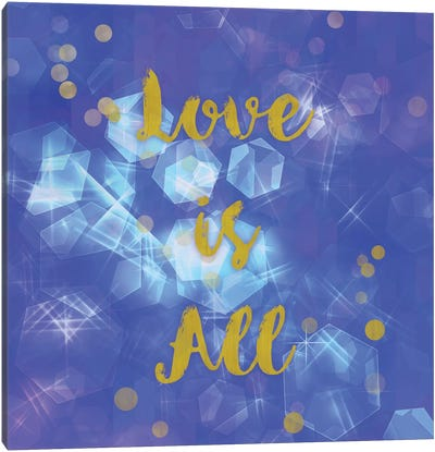 Love Is All Canvas Art Print