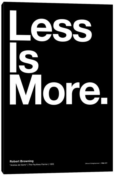 "Less Is More (from ""Andrea del Sarto"" by Robert Browning) Canvas Art Print"