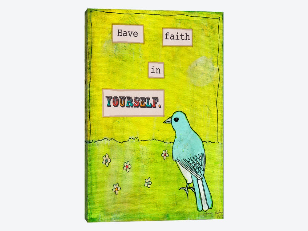 Have Faith In Yourself 1-piece Canvas Art Print
