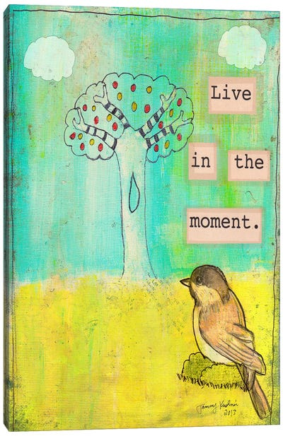 Live In The Moment Canvas Art Print