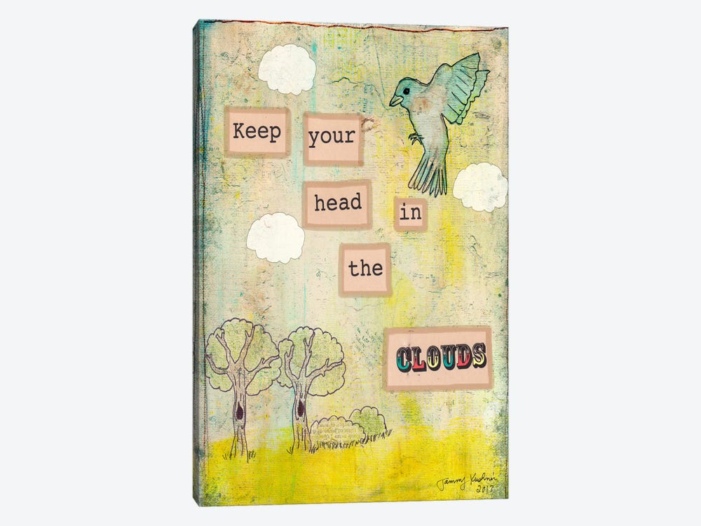 Keep Your Head In The Clouds by Tammy Kushnir 1-piece Canvas Print