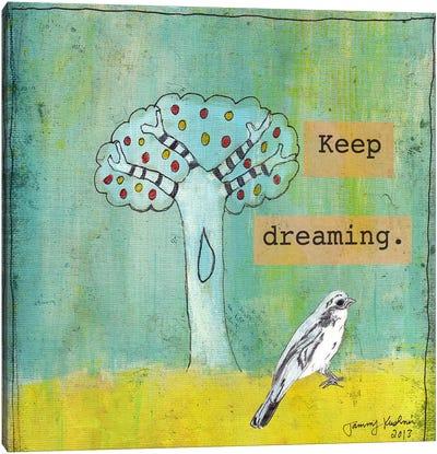 Keep Dreaming Canvas Art Print