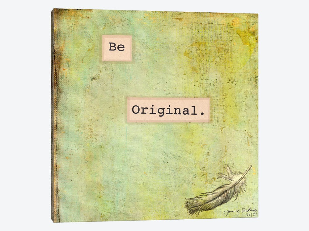 Be Original by Tammy Kushnir 1-piece Canvas Artwork