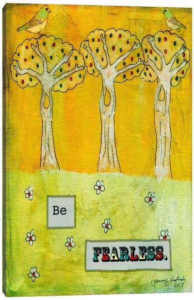Be Fearless Canvas Art Print