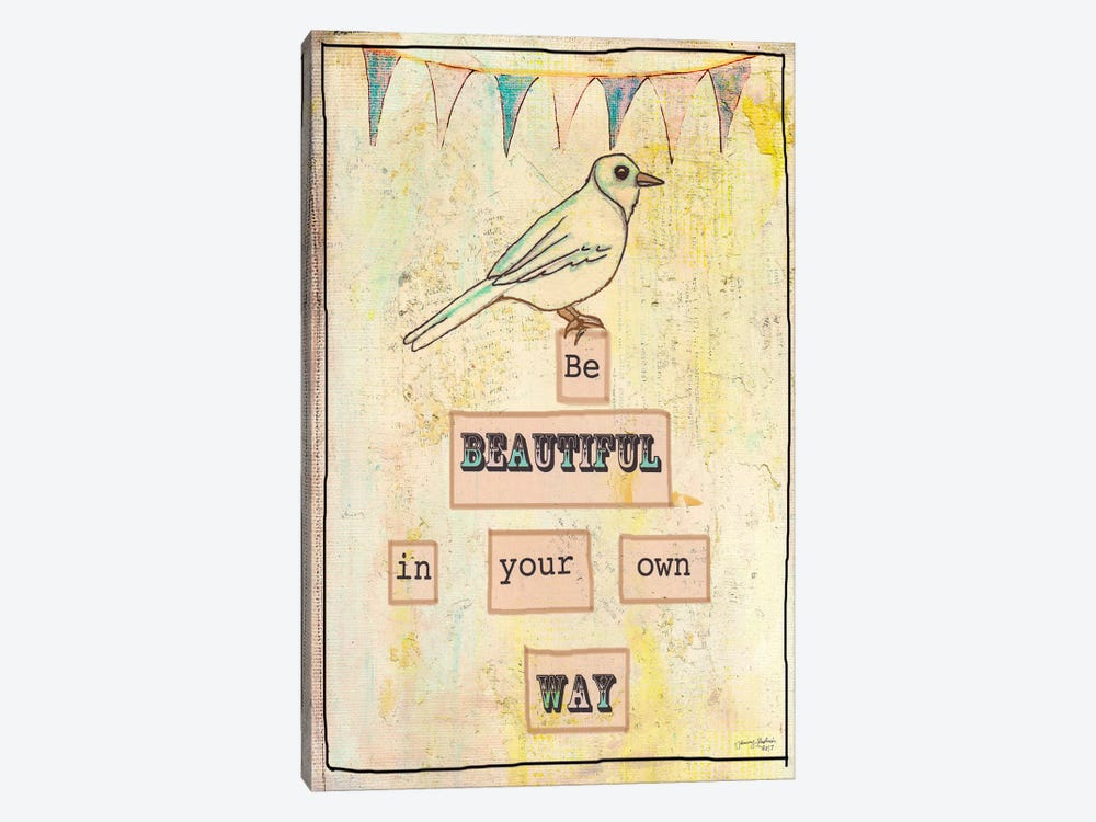 Be Beautiful In Your Own Way by Tammy Kushnir 1-piece Canvas Art Print