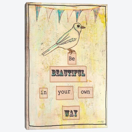 Be Beautiful In Your Own Way Canvas Print #TMK29} by Tammy Kushnir Canvas Art Print