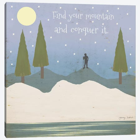 Find Your Mountain Canvas Print #TMK50} by Tammy Kushnir Canvas Artwork