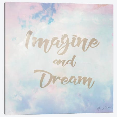 Imagine & Dream Canvas Print #TMK52} by Tammy Kushnir Canvas Wall Art