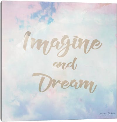 Imagine & Dream Canvas Art Print