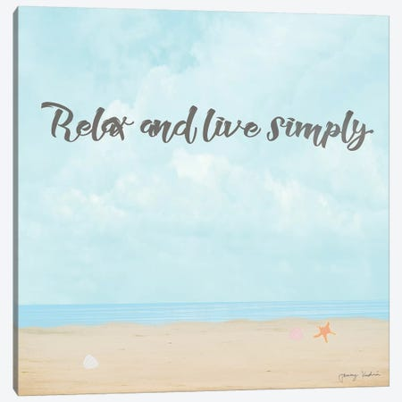 Relax & Live Simply Canvas Print #TMK58} by Tammy Kushnir Canvas Artwork