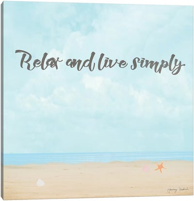 Relax & Live Simply Canvas Art Print