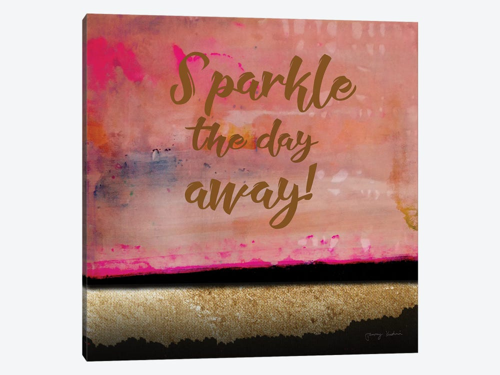 Sparkle The Day Away by Tammy Kushnir 1-piece Canvas Wall Art