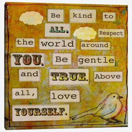 Be Kind To All Canvas Print #TMK7} by Tammy Kushnir Canvas Wall Art