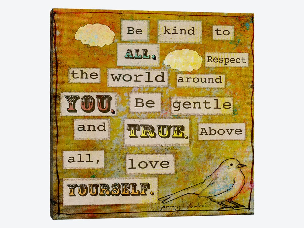 Be Kind To All by Tammy Kushnir 1-piece Canvas Artwork