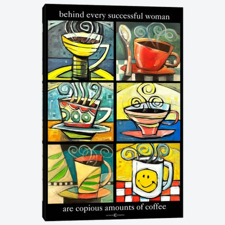 Six Cups Coffee Quote Canvas Print #TNG301} by Tim Nyberg Canvas Print