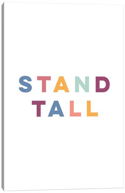 Stand Tall Canvas Art Print