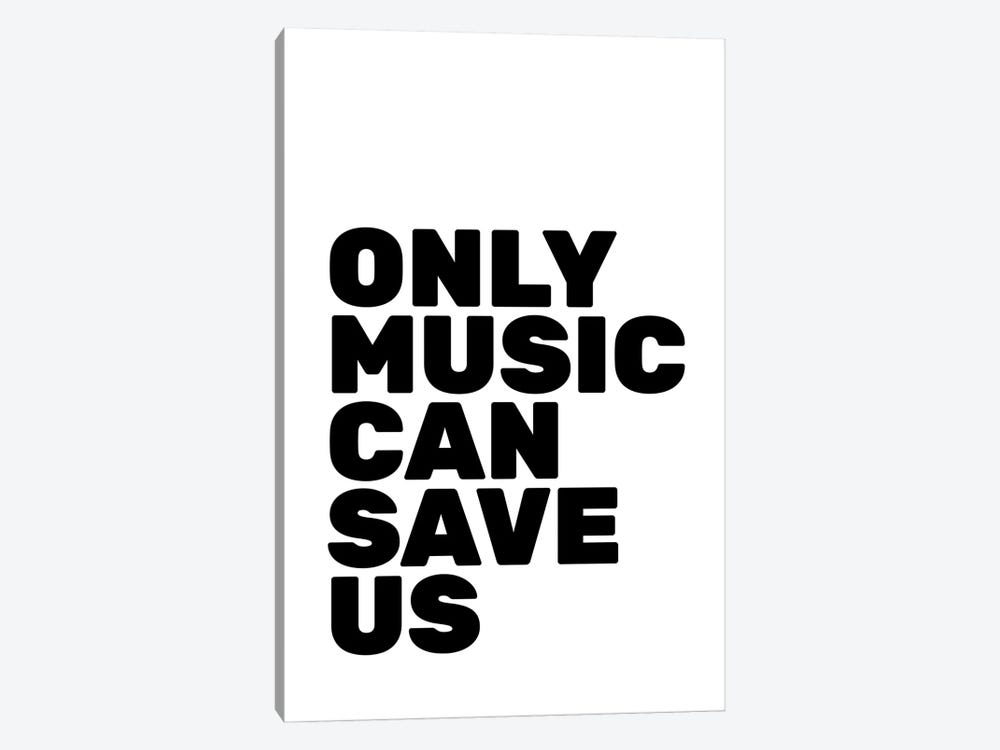 Only Music Can Save Us by The Native State 1-piece Canvas Art Print