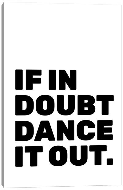 Dance It Out Canvas Art Print