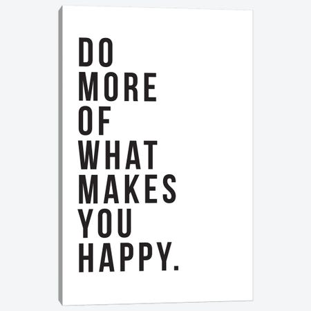 Do More Be Happy Canvas Print #TNS27} by The Native State Canvas Art