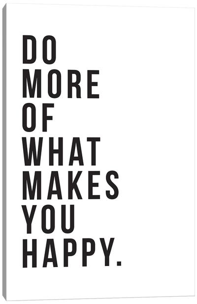 Do More Be Happy Canvas Art Print