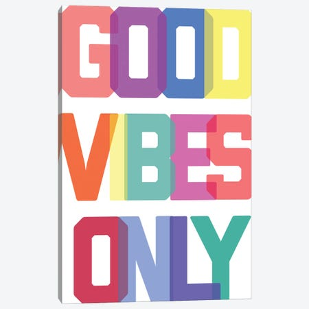 Good Vibes Only - Multicolor Canvas Print #TNS41} by The Native State Canvas Print