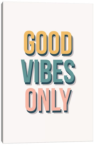 Good Vibes Only - Tricolor Canvas Art Print