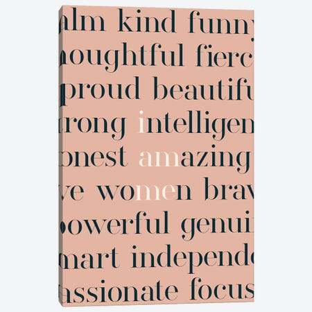 I Am Women Canvas Print #TNS47} by The Native State Canvas Wall Art