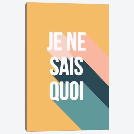 Je Ne Sais Quoi Canvas Print #TNS52} by The Native State Canvas Artwork