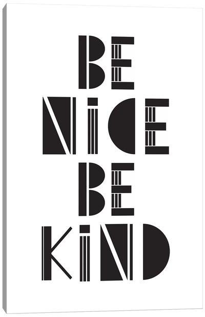 Be Nice Be Kind  Canvas Art Print