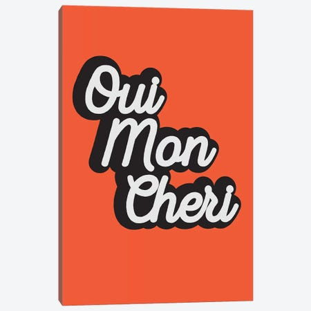 Oui Mon Cheri Canvas Print #TNS81} by The Native State Canvas Print