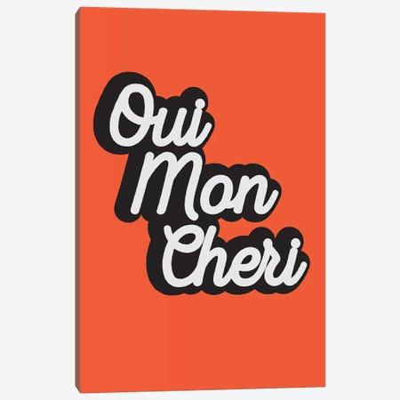 Oui Mon Cheri Canvas Print #TNS81} by The Native State Canvas Print