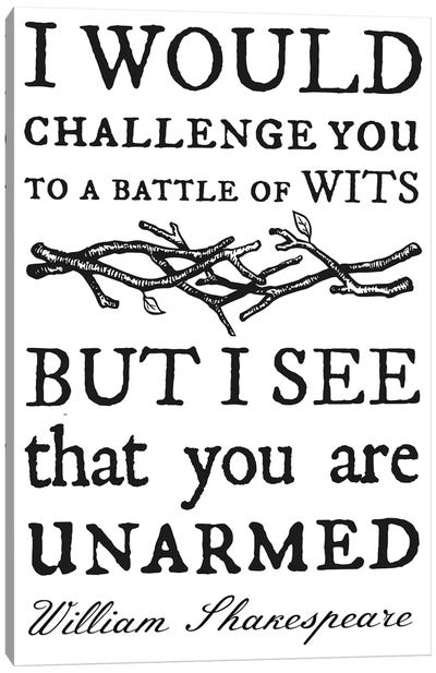 Battle Of Wits Typography Canvas Art Print