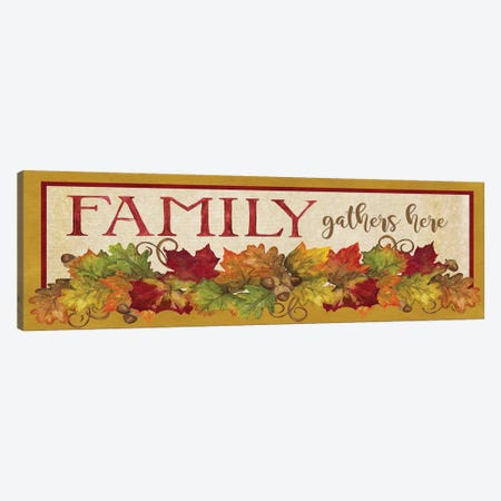Fall Harvest Family Gathers Here Sign Canvas Print #TRE133} by Tara Reed Canvas Wall Art