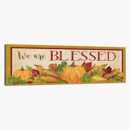 Fall Harvest We are Blessed Sign Canvas Print #TRE135} by Tara Reed Art Print