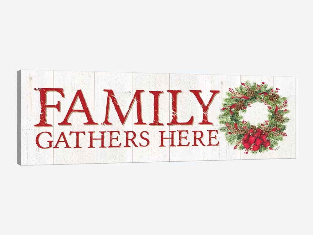 Home for the Holidays - Family Gathers Here Wreath Sign by Tara Reed 1-piece Canvas Wall Art