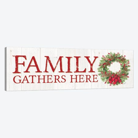 Home for the Holidays - Family Gathers Here Wreath Sign Canvas Print #TRE156} by Tara Reed Art Print
