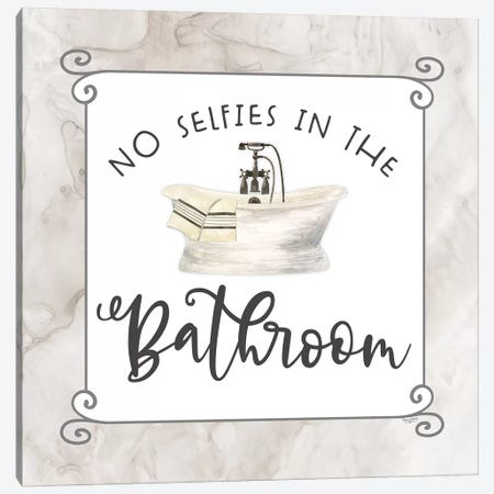 Bath Humor No Selfies Canvas Print #TRE211} by Tara Reed Canvas Art Print
