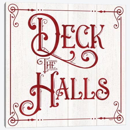 Vintage Christmas Signs II-Deck the Halls Canvas Print #TRE360} by Tara Reed Canvas Art Print