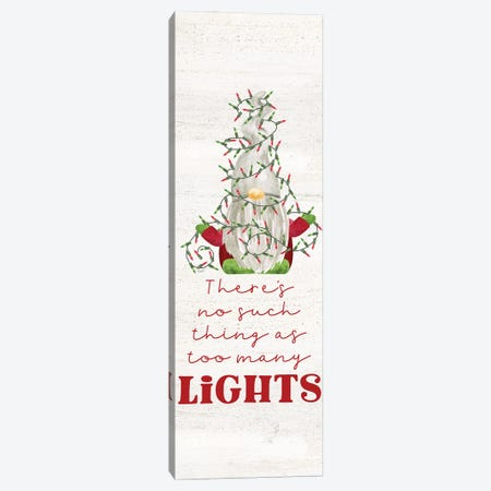 Gnome for Christmas Sentiment vertical II-Lights Canvas Print #TRE432} by Tara Reed Art Print