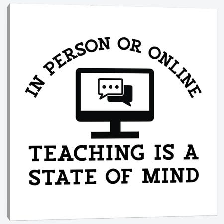 Teacher Truths VI-State Of Mind Canvas Print #TRE611} by Tara Reed Canvas Print