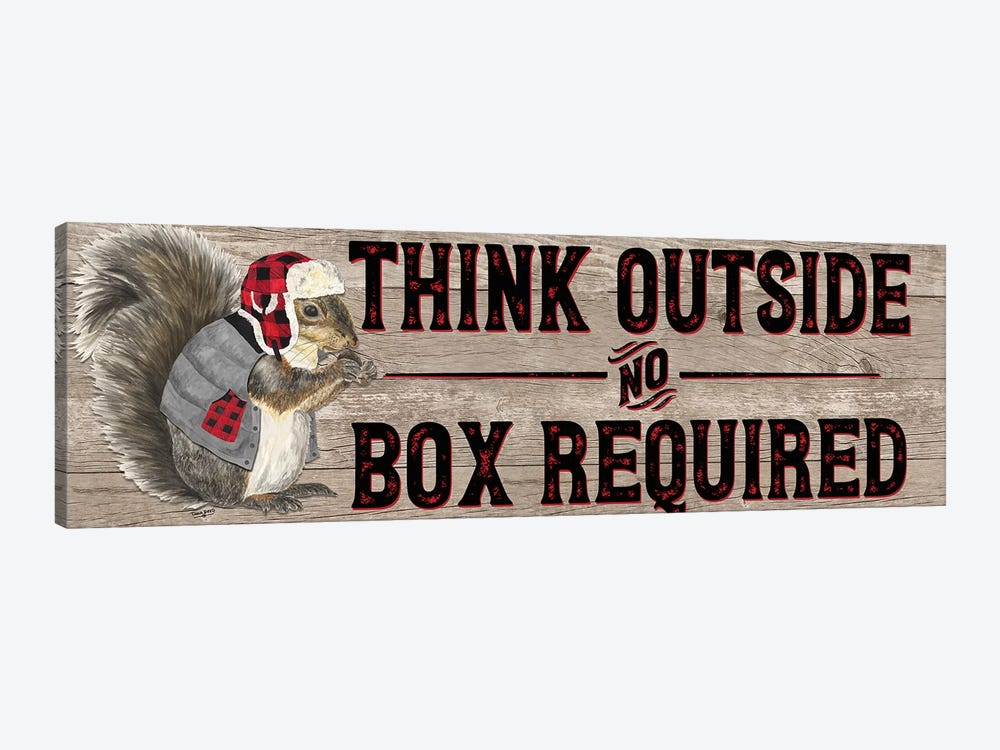 Warm In The Wilderness Think Outside Sign by Tara Reed 1-piece Art Print