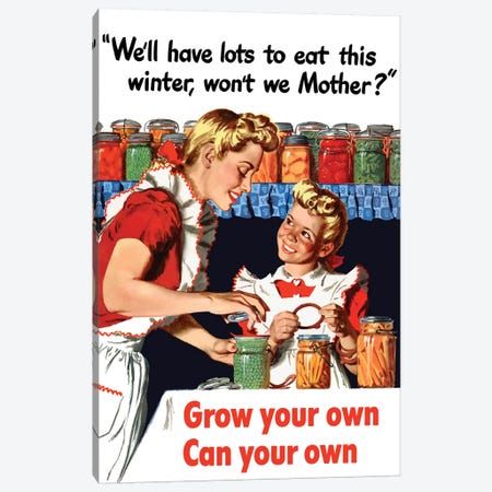 Vintage WWII Poster Of A Mother And Daughter Canning Vegetables Canvas Print #TRK106} by John Parrot Canvas Art Print
