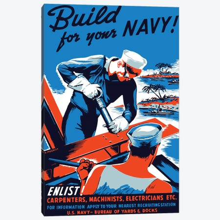 Vintage WWII Poster Showing Two Sailors Building A Ship Canvas Print #TRK120} by John Parrot Canvas Art