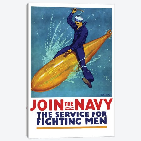 WWI Propaganda Poster Of A Sailor Riding A Torpedo Canvas Print #TRK135} by John Parrot Canvas Art