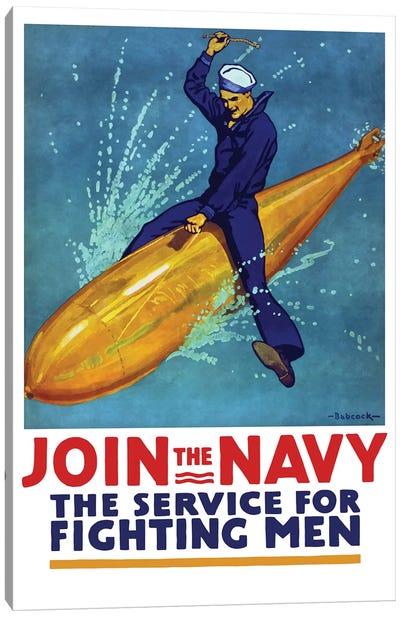 WWI Propaganda Poster Of A Sailor Riding A Torpedo Canvas Art Print