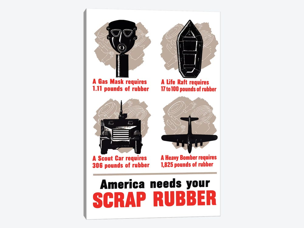 WWII Poster America Needs Your Scrap Rubber by John Parrot 1-piece Canvas Art Print