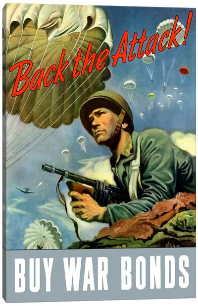 WWII Poster Back The Attack - Buy War Bonds Canvas Art Print