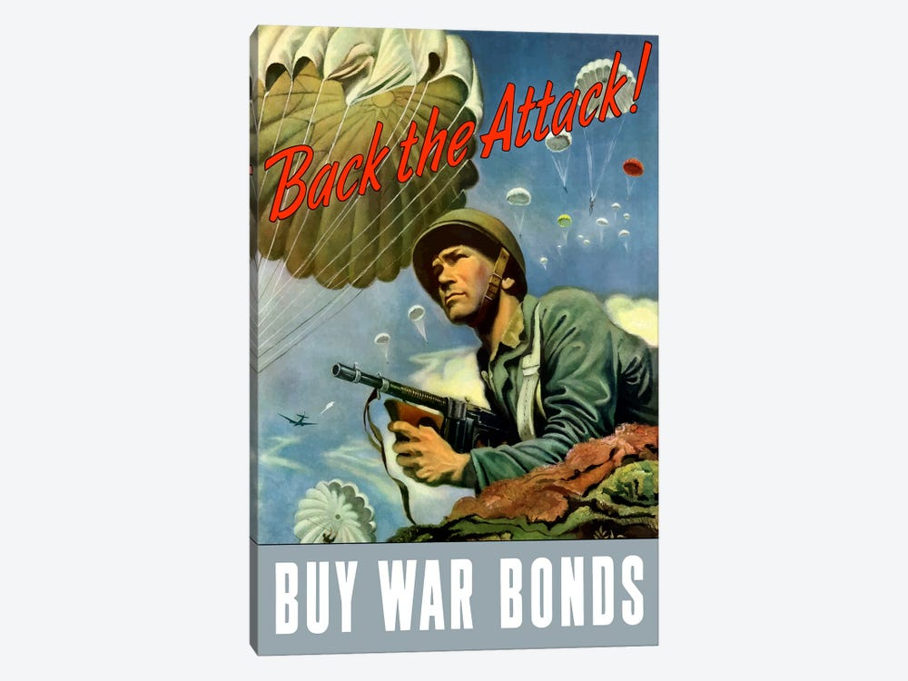 WWII Poster Back The Attack - Buy War Bonds by John Parrot 1-piece Canvas Wall Art