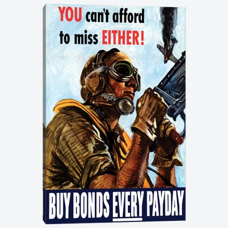 WWII Poster Buy Bonds Every Payday Canvas Print #TRK141} by John Parrot Canvas Art